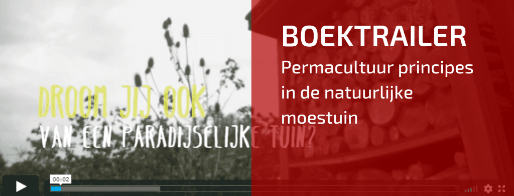 Boektrailer: Permacultuurprincipes in de natuurlijke moestuin