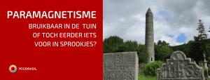 Paramagnetisme En Het Belang Voor Je Tuin!